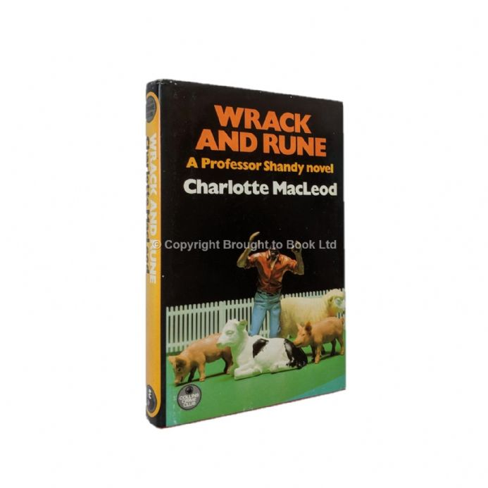 Wrack and Rune by Charlotte MacLeod First Edition The Crime Club Collins 1982
